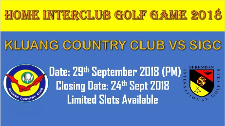 Home Interclub Golf Game: SIGC Vs Kluang CC